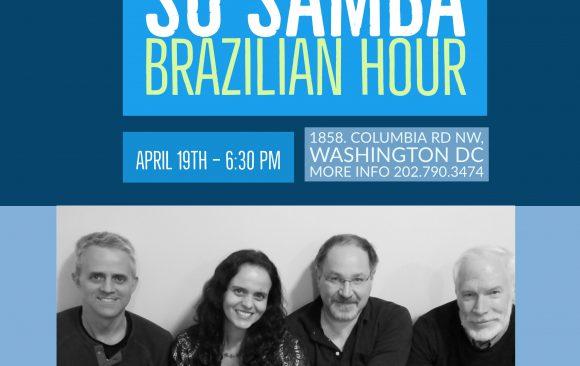 Live Brazilian Music, Food & Drinks, April 19th 7:00pm
