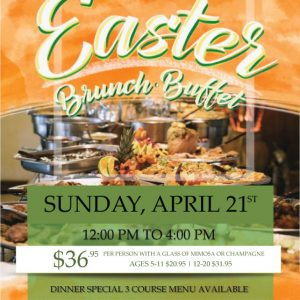 Join us for a Special Easter Buffet April 21 12pm-4PM