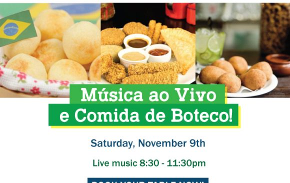 Live Music & Comida de Boteco Nov 9th 8:30pm-11:30pm