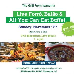 All You Can Eat Brunch Buffet & Live Samba, Forro & Baiao Nov 17, 2019