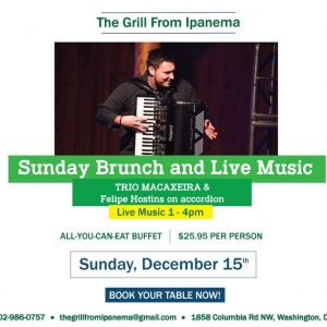 Join us for a Brazilian Brunch Buffet (All-You-Can-Eat) & Live Music, Dec 15th 12pm-4pm