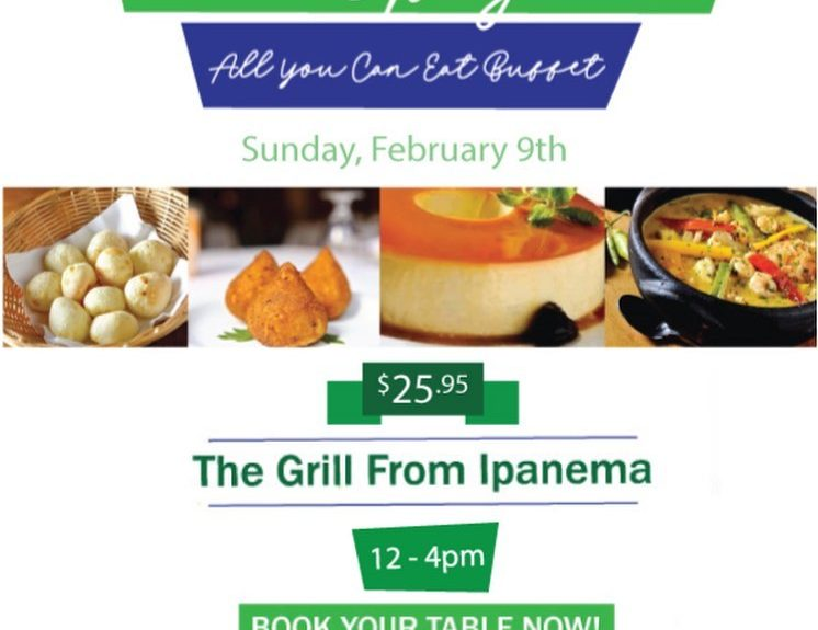 Indulge yourself for an All You Can Eat Brunch on Feb 9th with Live Brazilian Music!